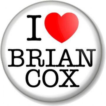 I Love / Heart BRIAN COX Pin Button Badge Physicist Musician D:REAM Science Scientist Presenter